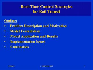 Real-Time Control Strategies for Rail Transit