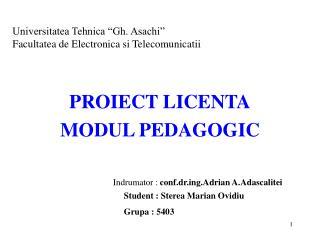 "Universitatea Tehnica ""Gh. Asachi"" Facultatea de Electronica si Telecomunicatii"