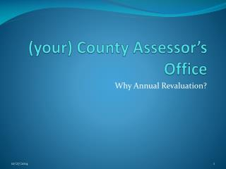 (your) County Assessor's Office