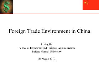 Foreign Trade Environment in China