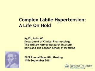 Ng FL, Lobo MD Department of Clinical Pharmacology The William Harvey Research Institute Barts and The London School of