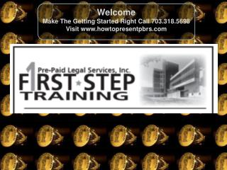 Welcome Make The Getting Started Right Call 703.318.5698 Visit  howtopresentpbrs