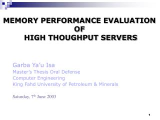 MEMORY PERFORMANCE EVALUATION  OF  HIGH THOUGHPUT SERVERS