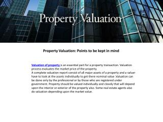 Property Valuation Points to be kept in mind