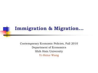 Immigration & Migration …