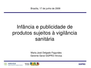 Infância e publicidade de produtos sujeitos à vigilância sanitária