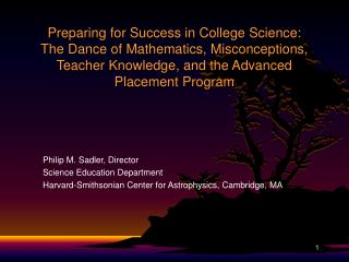 Philip M. Sadler, Director Science Education Department