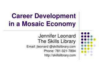 Career Development in a Mosaic Economy