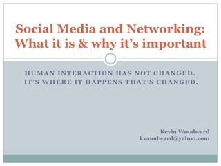 Social Media and Networking: What it is & why it's important