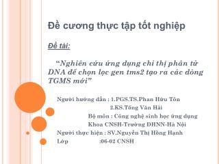 Ng??i h??ng d?n : 1.PGS.TS.Phan H?u T�n                                   2.KS.T?ng V?n H?i
