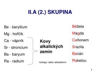 II.A (2.) SKUPINA