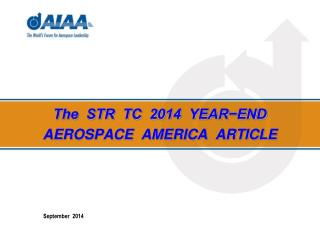 The  STR  TC  2014  YEAR−END AEROSPACE  AMERICA  ARTICLE