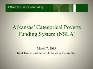 Arkansas' Categorical Poverty Funding System (NSLA)