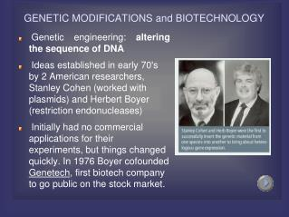 GENETIC MODIFICATIONS and BIOTECHNOLOGY