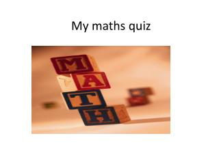 My maths quiz