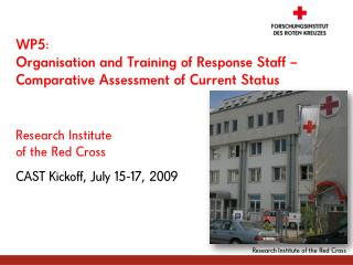 WP5: Organisation and Training of Response Staff – Comparative Assessment of Current Status