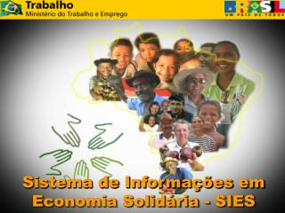 Sistema de Informa��es em Economia Solid�ria - SIES