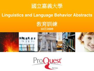 國立嘉義大學 Linguistics and Language Behavior Abstracts 教育訓練 10 月 2009