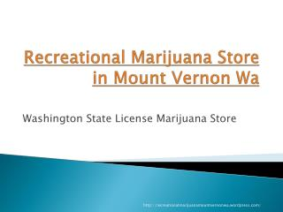 Recreational marijuana in Mount Vernon