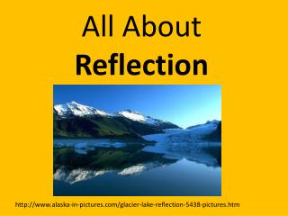 All About  Reflection