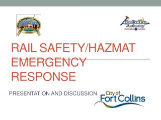 RAIL SAFETY/HAZMAT EMERGENCY RESPONSE