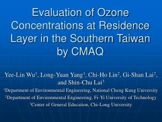 Evaluation of Ozone Concentrations at Residence Layer in the Southern Taiwan by CMAQ