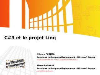 C3 et le projet Linq