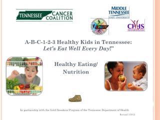 A-B-C-1-2-3 Healthy Kids in Tennessee:  Let's Eat Well Every Day !""