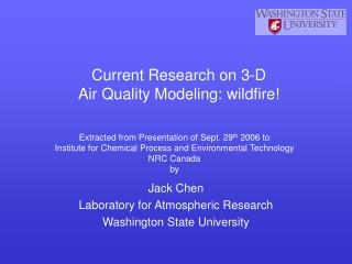 Current Research on 3-D Air Quality Modeling: wildfire!