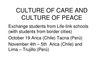 CULTURE OF CARE AND CULTURE OF PEACE