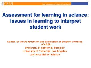 Assessment for learning in science:   Issues in learning to interpret student work