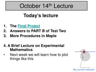 October 14 th  Lecture