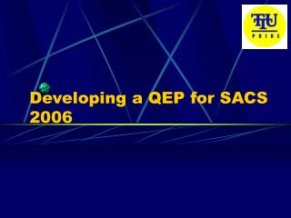 Developing a QEP for SACS 2006