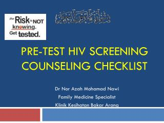 PRE-TEST HIV SCREENING COUNSELING CHECKLIST