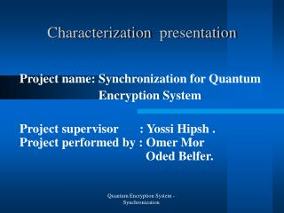 presentation Characterization