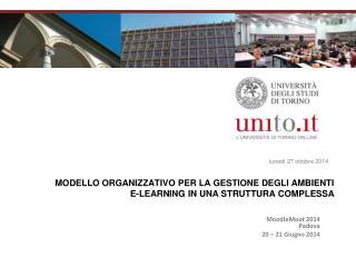 MODELLO ORGANIZZATIVO PER LA GESTIONE DEGLI AMBIENTI E-LEARNING IN UNA STRUTTURA COMPLESSA