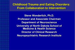 Childhood Trauma and Eating Disorders:  From Collaboration to Intervention