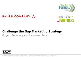 Challenge the Gap Marketing Strategy