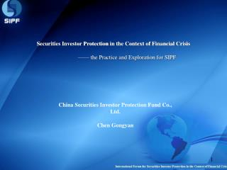 Securities Investor Protection  in the Context of  Financial Crisis