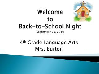 Welcome  to  Back-to-School Night September 25, 2014