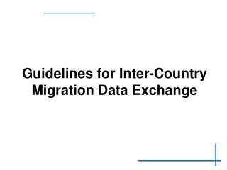 Guidelines for Inter-Country Migration Data Exchange
