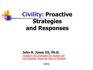 Civility:  Proactive Strategies and Responses