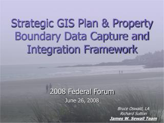 Strategic GIS Plan & Property Boundary Data Capture and Integration Framework