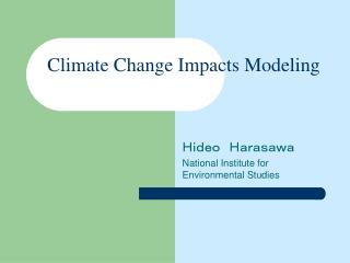 Climate Change Impacts Modeling