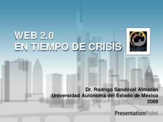 WEB 2.0  EN TIEMPO DE CRISIS