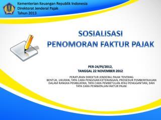 PER-24/PJ/2012,  TANGGAL 22 NOVEMBER 2012