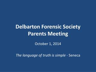 Delbarton Forensic Society Parents Meeting
