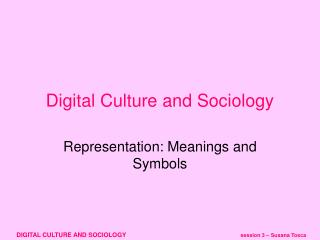 Digital Culture and Sociology
