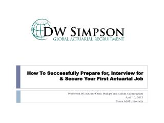 How To Successfully Prepare for, Interview for  & Secure Your First Actuarial Job