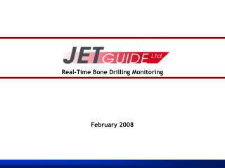 Real-Time Bone Drilling Monitoring February 2008